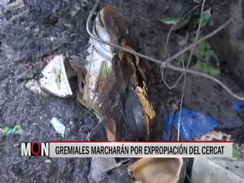 03/03/2015-19:27 GREMIALES MARCHARÁN POR EXPROPIACIÓN DEL CERCAT