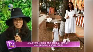 Teo Show (10.12.2018) - Ana Pirvulescu si Ana Radu au devenit mame pentru a doua oara! Partea 5
