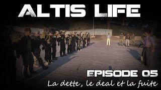 [Replay] Altis Life S05EP05 - La dette, le deal et la fuite (Rebelle)