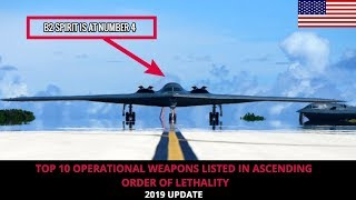 TOP 10 OPERATIONAL AMERICAN WEAPONS LISTED IN ASCENDING ORDER OF LETHALITY !