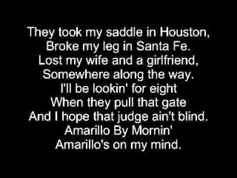 Amarillo by morning lyrics