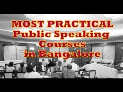 PRACTICAL Public Speaking Courses in Bangalore- Public Speaking Training
