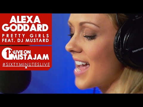 Alexa Goddard – Pretty Girls (feat. Dj Mustard) – #sixtyminuteslive | Ukg, Hip-hop, R&b, Uk Hip-hop