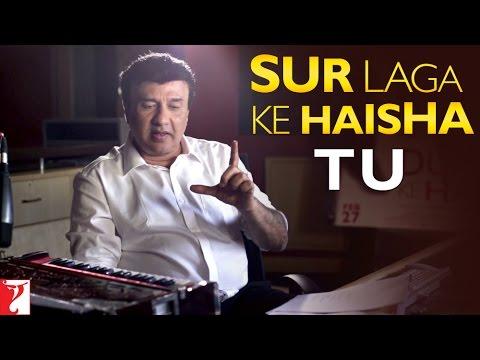 Sur Laga Ke Haisha - Story Behind Tu Song | Dum Laga Ke Haisha | Anu Malik