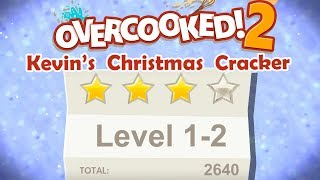 Overcooked 2. Kevin's Christmas Cracker. Level 1-2. 4 Stars. 2 Player Co-op