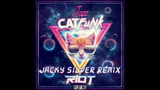 Riot - Jazz Cat Funk (Jacky Silver Remix)