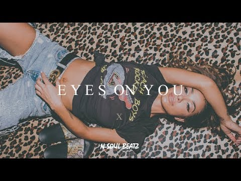 """Eyes On You"" - R&B/Hiphop Instrumental/Type beat New2019 (Prod.N-SOUL BEATZ)"