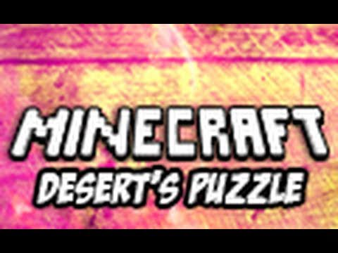 Minecraft: Desert's Puzzle – Part 4 (Custom Puzzle Map)