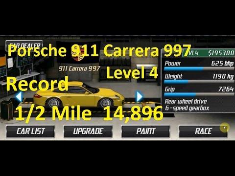 Drag Racing Porsche 911 Carrera 997 Level 4 Tune 14,896 1/2 Mile