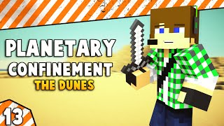 Minecraft Planetary Confinement E13
