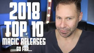 Top 10 Magic Tricks of 2018 So Far