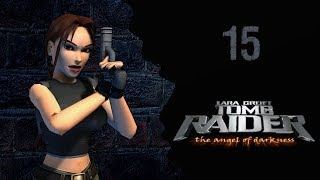 Let's Play - Tomb Raider VI - Angel of Darkness - 15