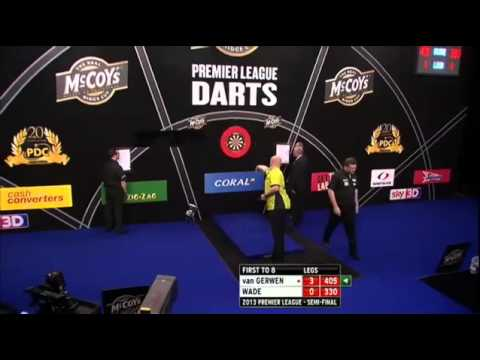 van Gerwen v Wade | 1/2 | SEMI FINAL | Premier League Darts 2013