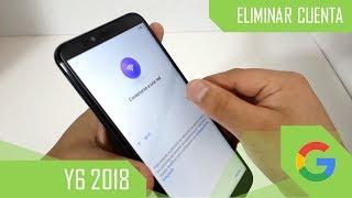 Eliminar Cuenta de Google Huawei Y6 2018