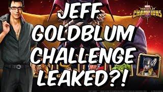 Jeff Goldblum Challenge Leaked?! - Marvel Conest Of Champions