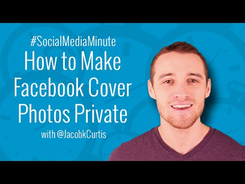 [HD] How to Make Cover Photos Private on Facebook - #SocialMediaMinute