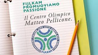 FIJLKAM Promuoviamo Passione: 4 - Il Centro Olimpico Matteo Pellicone