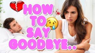 How To Let Go of Someone You Love | How To Move On From A Relationship