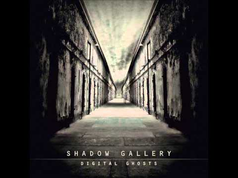 Shadow Gallery - Two Shadows