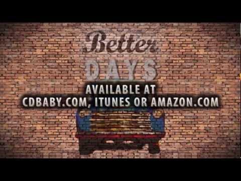 Chris Daniels - Better Days - Official Music Video