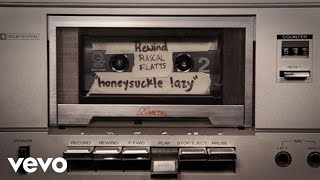 Rascal Flatts - Honeysuckle Lazy