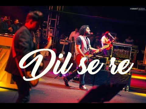download lagu Dil Se Re Live - Arijit Singh gratis