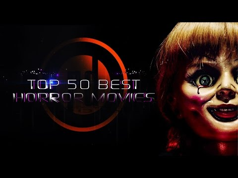TOP 50 BEST HORROR MOVIES OF ALL TIME - FULL HD - 2015