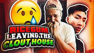 RICEGUM MOVED OUT OF THE CLOUT HOUSE (BAD NEWS)