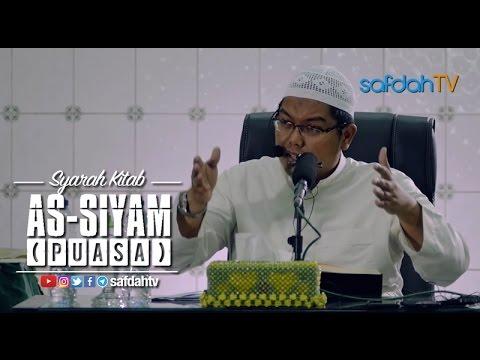 Kajian Ilmiah: Syarah Kitab As-Siyam (Puasa) dari Shahih Bukhari - Ustadz Dr. Firanda Andirdja, MA