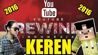 BETAPA KERENNYA YOUTUBE REWIND INDONESIA 2016 - REACTION TIME