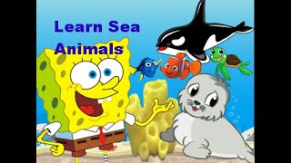 Sea Animals - Learn Sea Animal Names the Fun Way for Children Part 3
