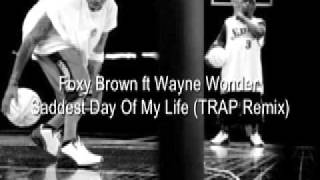 Watch Foxy Brown Saddest Day video