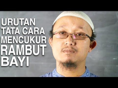 Serial Kajian Anak (33): Urutan Dalam Mencukur Rambut Bayi - Ustadz Aris Munandar