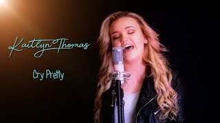 Download Lagu Cry Pretty - Carrie Underwood Cover - Kaitlyn Thomas Gratis STAFABAND