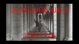 Japan Camera Hunter Street Pan Review