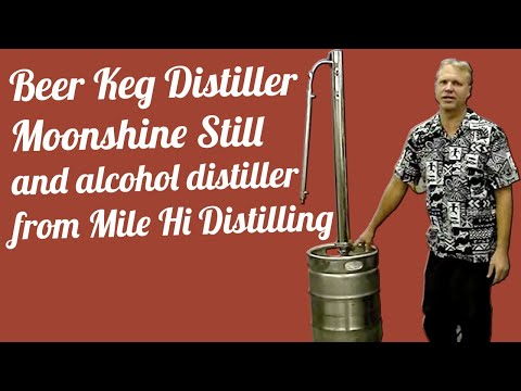 Beer Keg distiller moonshine still and alcohol distiller from Mile Hi Distilling
