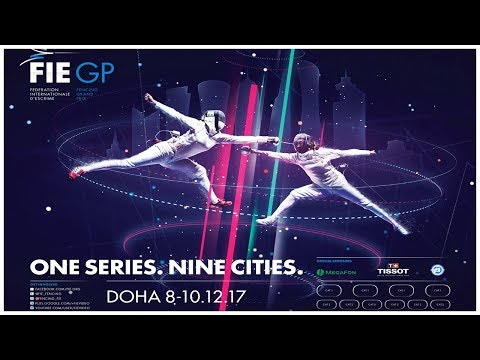 Men & Women Epee Grand Prix Doha 2017 Finals