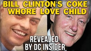 BILL CLINTON'S COKE WHORE LOVE CHILD, DANNEY WILLIAMS, REVEALED BY DC INSIDER