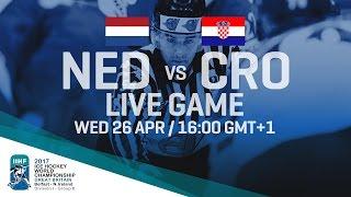 Netherlands - Croatia | Full Game | 2017 IIHF Ice Hockey World Championship Division I Group B