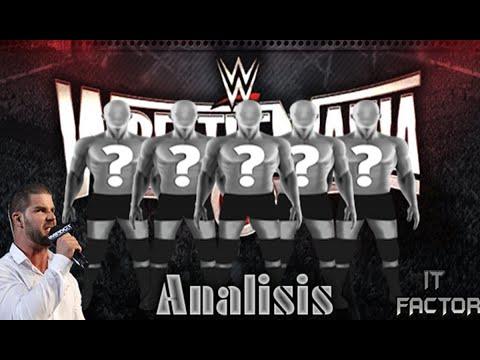 Analisis a 5 luchadores rumbo a wrestlemania 31 por ITFACTORLOQUENDERO