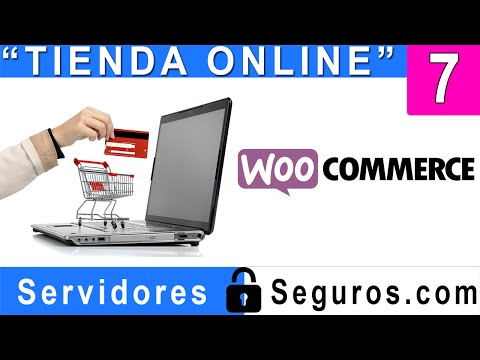 CREAR TIENDA VIRTUAL E-COMMERCE, WOOCOMMERCE Y WORDPRESS 7