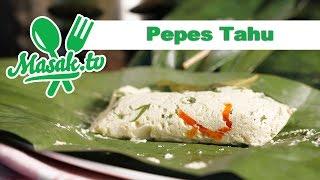 Pepes Tahu | Resep #235