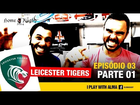 Home of Rugby - LEICESTER TIGERS Parte 1 - YouTube