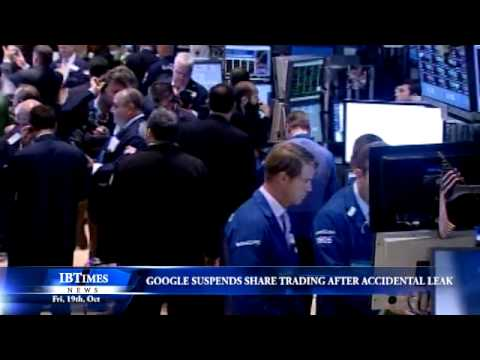 Google shares suspended after accidental leak