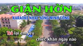 Giận Hờn Karaoke Nhạc Sống Minh Công || Beat Phối Hay Nhất