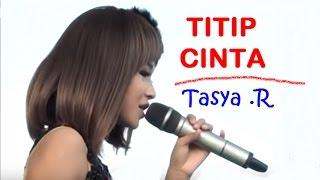 download lagu Titip Cinta - Tasya 2016 New gratis