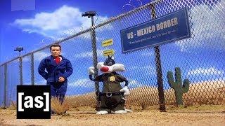 Illegal Alien Problems   Robot Chicken   Adult Swim