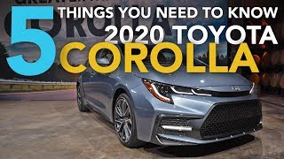 5 Things You Need to Know About the 2020 Toyota Corolla