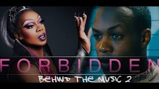 FORBIDDEN by Todrick Hall (Behind The Music Part Two)