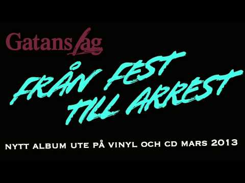 Gatans Lag - Fran Fest Till Arrest